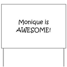 Cool Monique name Yard Sign