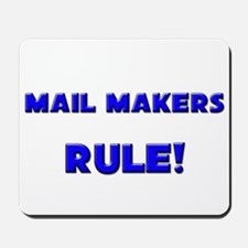 Mail Makers Rule! Mousepad