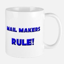 Mail Makers Rule! Mug