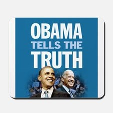 Obama Tells the Truth Mousepad