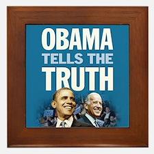 Obama Tells the Truth Framed Tile