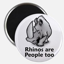 Rhinos are People too Magnet