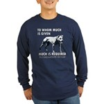 Responsible Owner Shirt Long Sleeve Dark T-Shirt