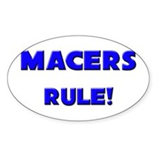 Macers Rule! Oval Decal