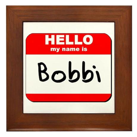 Hello my name is Bobbi Framed Tile
