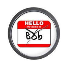 Hello my name is Bob Wall Clock