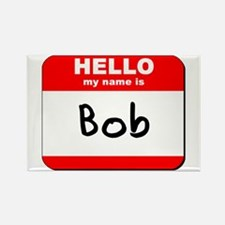 Hello my name is Bob Rectangle Magnet