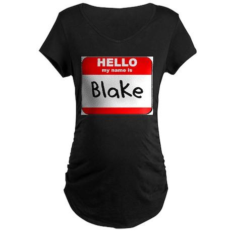 Hello my name is Blake Maternity Dark T-Shirt