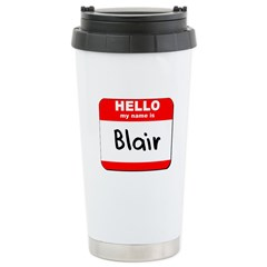 Hello my name is Blair Travel Mug