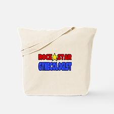 """Rock Star Gynecologist"" Tote Bag"