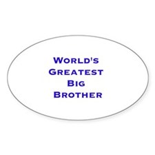 World's Greatest Big Brother Oval Decal