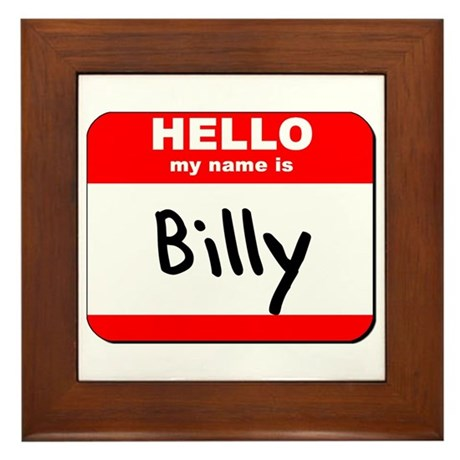 Hello my name is Billy Framed Tile