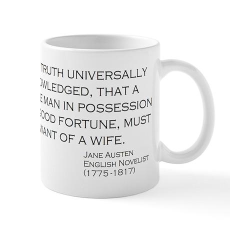 Jane Austin Quote Single man fortune wifw Mugs