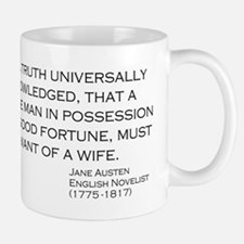 Jane Austin Quote Single man fortune wifw Mugs