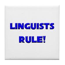 Linguists Rule! Tile Coaster