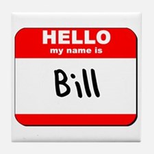 Hello my name is Bill Tile Coaster