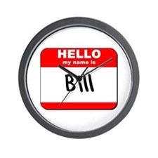 Hello my name is Bill Wall Clock