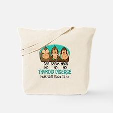 See Speak Hear No Thyroid Disease 1 Tote Bag