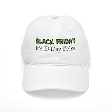 Black Friday It's D Day Folks Baseball Cap