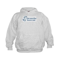 Throw the bums out. Kids Hoodie