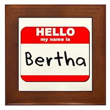 Hello my name is Bertha Framed Tile