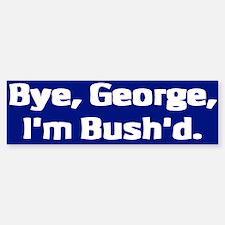 Bye, George Bumper Bumper Bumper Sticker