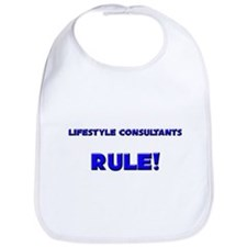 Lifestyle Consultants Rule! Bib