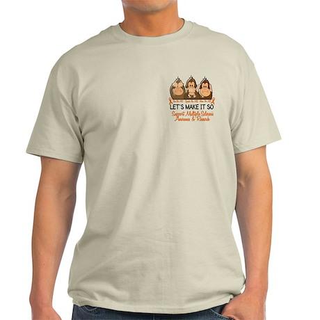 See Speak Hear No MS 2 Light T-Shirt