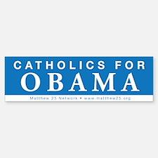 Catholics for Obama Bumper Bumper Bumper Sticker
