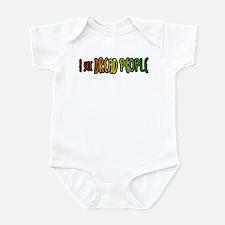 I see Dread People Infant Bodysuit