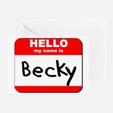 Hello my name is Becky Greeting Card