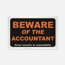 Beware / Accountant Rectangle Magnet