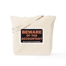 Beware / Accountant Tote Bag