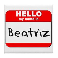 Hello my name is Beatriz Tile Coaster