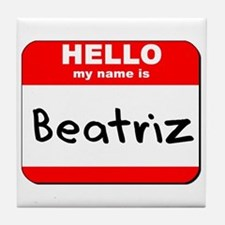Hello my name is Beatriz Tile Coaster