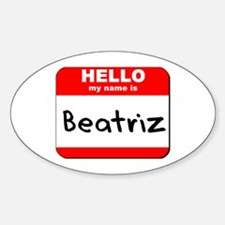 Hello my name is Beatriz Oval Decal