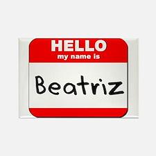 Hello my name is Beatriz Rectangle Magnet