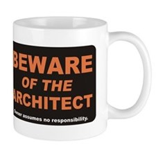 Beware / Architect Mug