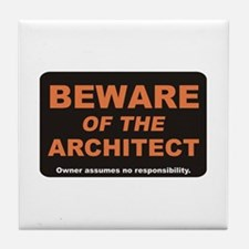 Beware / Architect Tile Coaster