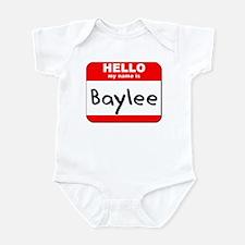 Hello my name is Baylee Infant Bodysuit