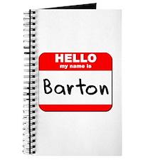 Hello my name is Barton Journal