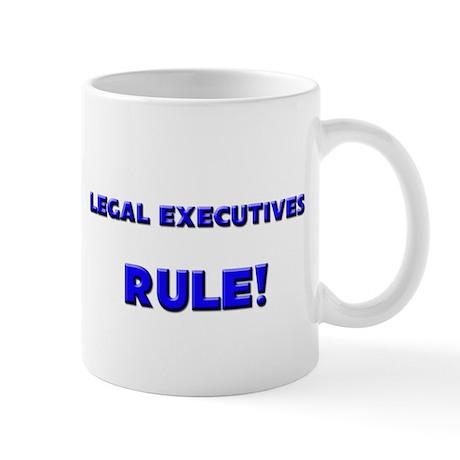 Legal Executives Rule! Mug