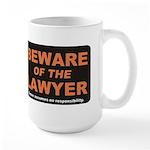Beware / Lawyer Large Mug