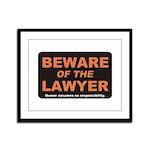 Beware / Lawyer Framed Panel Print