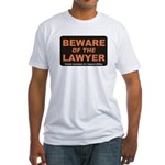 Beware / Lawyer Fitted T-Shirt