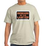 Beware / Lawyer Light T-Shirt