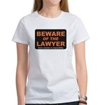Beware / Lawyer Women's T-Shirt