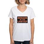 Beware / Lawyer Women's V-Neck T-Shirt