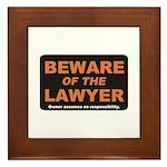 Beware / Lawyer Framed Tile