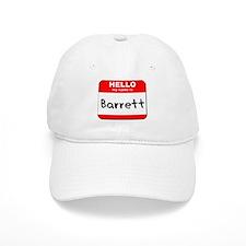 Hello my name is Barrett Baseball Cap